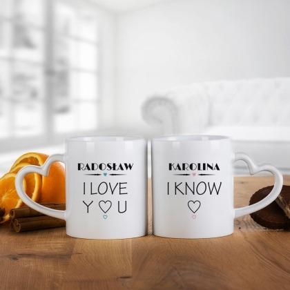 I love you - I know - komplet kubków dla pary