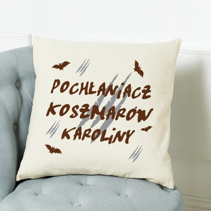 Pochłaniacz koszmarów - poduszka personalizowana