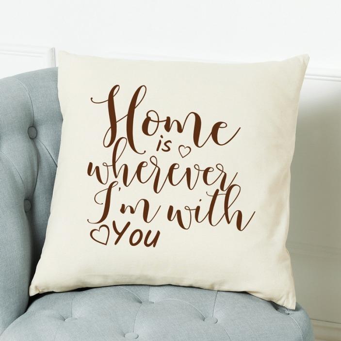 Home is wherever I'm with you - poduszka z nadrukiem